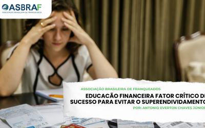 EDUCACÃO FINANCEIRA FATOR CRÍTICO DE SUCESSO PARA EVITAR O SUPERENDIVIDAMENTO